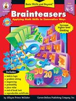 Brainteasers, Grades 4 - 5 - Carson-Dellosa Publishing