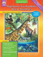 Wild Animals, Grades 4 - 8 : High-Interest/Low-Readability Nonfiction - Kathryn Wheeler