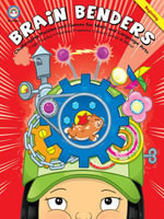 Brain Benders, Grades 3 - 5 : Challenging Puzzles and Games for Math and Language Arts - Rainbow Bridge Publishing