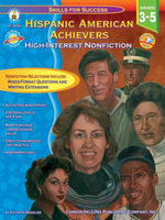 Hispanic American Achievers, Grades 3 - 5 : High-Interest Nonfiction - Kathryn Wheeler