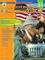 U.S. Government and Presidents, Grades 3 - 5 - Amy Gamble