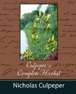 Culpeper's Complete Herbal - Nicholas Culpeper - Culpeper Nicholas Culpeper