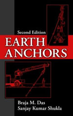 Earth Anchors - Braja M. Das