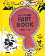 The Official Fart Book - Craig Yoe
