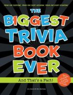 Biggest Trivia Book Ever : And That 's a Fact! - Anthony Owsley