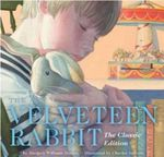 The Velveteen Rabbit : Or How Toys Become Real - Margery Williams Bianco
