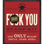 Fuck You Stamp : For When Your Disdain and Frustration Need to be Stamped in Indelible Ink - Dare You Stamp Co.