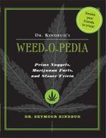 Dr. Kindbud's Weed-O-Pedia - Dr. Seymour Kindbud