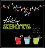 Holiday Shots - Cider Mill Press