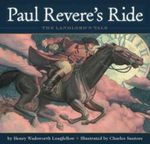 Paul Revere's Ride : The Landlord's Tale - Henry Wadsworth Longfellow
