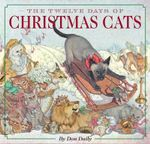 The Twelve Days of Christmas Cats - Don Daily