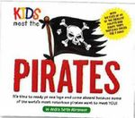 Kids Meet the Pirates : Kids Meet Series : Book 10 - Andra Serlin Abramson
