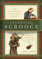 Inventing Scrooge - Carlo DeVito
