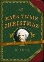 A Mark Twain Christmas - Carlo DeVito