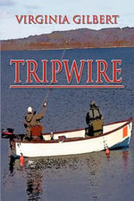 Tripwire - Virginia Gilbert