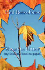 Sweet to Bitter (My Head and Heart on Paper) - Paul Rees-Jones