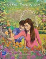 And Still They Bloom : A Family's Journey of Loss and Healing - Joel Spector