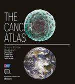 The Cancer Atlas - Ahmedin Jemal