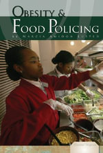 Obesity and Food Policing - Marcia Amidon Lusted