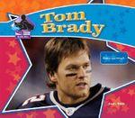 Tom Brady : Football Star - Sarah Tieck