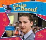 Shia LaBeouf : Big Buddy Books: Buddy Bios - Sarah Tieck