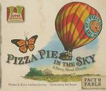 Pizza Pie in the Sky : A Story about Illinois - Karen Latchana Kenney