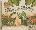 The Sunshine Champs : A Story about Florida - Karen Latchana Kenney