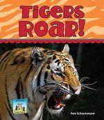 Tigers Roar! : Sandcastle: Animal Sounds - Pam Scheunemann