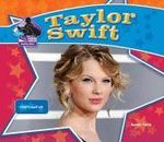 Taylor Swift : Country Music Star - Sarah Tieck