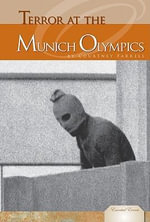 Terror at the Munich Olympics - Courtney Farrell