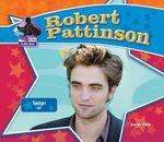 Robert Pattinson : Twilight Star :  Twilight Star - Sarah Tieck