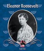 Eleanor Roosevelt : First Biographies (Abdo) - Sarah Tieck