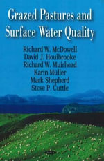 Grazed Pastures and Surface Water Quality - Richard W. McDowell