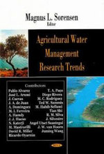 Agricultural Water Management Research Trends : Machinery, Stock and General Hazards - Magnus L. Sorensen