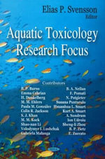 Aquatic Toxicology Research Focus : Toxic Consequences Beyond the Impact of One-Compon...