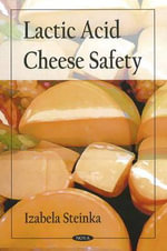 Lactic Acid Cheese Safety - Izabela Steinka