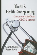 U.S. Health Care Spending : Comparison with Other OECD Countries - Chris L. Peterson