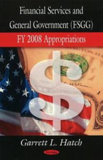 Financial Services and General Government Appropriations : An International Handbook - Garrett L. Hatch