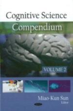 Cognitive Science Compendium : Volume 2