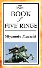 The Book of Five Rings - Miyamoto Musashi