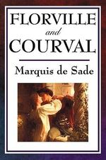 Florville and Courval - Marquis de Sade