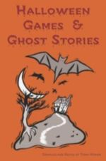 Halloween Games & Ghost Stories - Mary F Blain