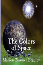 The Colors of Space - Zimmer Marion Bradley