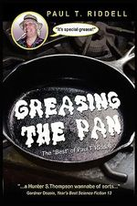 Greasing the Pan : The
