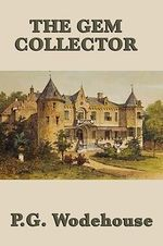 The Gem Collector - P G Wodehouse
