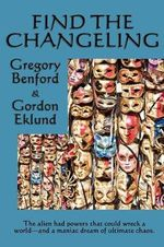 Find the Changeling - Gregory Benford
