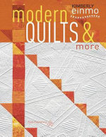 Modern Quilts & More - Kimberly Einmo