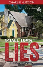 Audio Book of Small Town Lies : Transforming Traditional Stitches into Fiber Art - Hudson