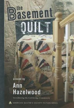 The Basement Quilt - Ann Hazelwood
