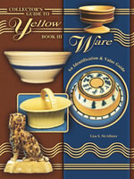 eBook Collectors Guide To Yellow Ware Book III - Lisa McAllister